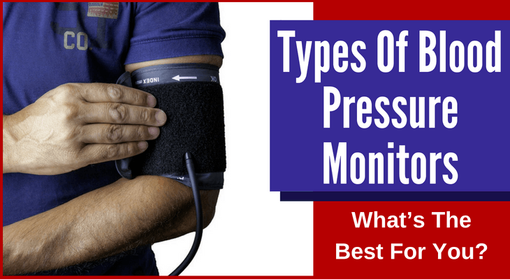 Types Of Blood Pressure Monitors
