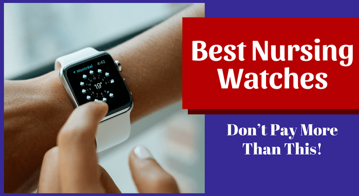Best Nursing Watches